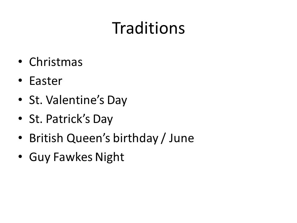 Traditions Christmas Easter St. Valentine's Day St.