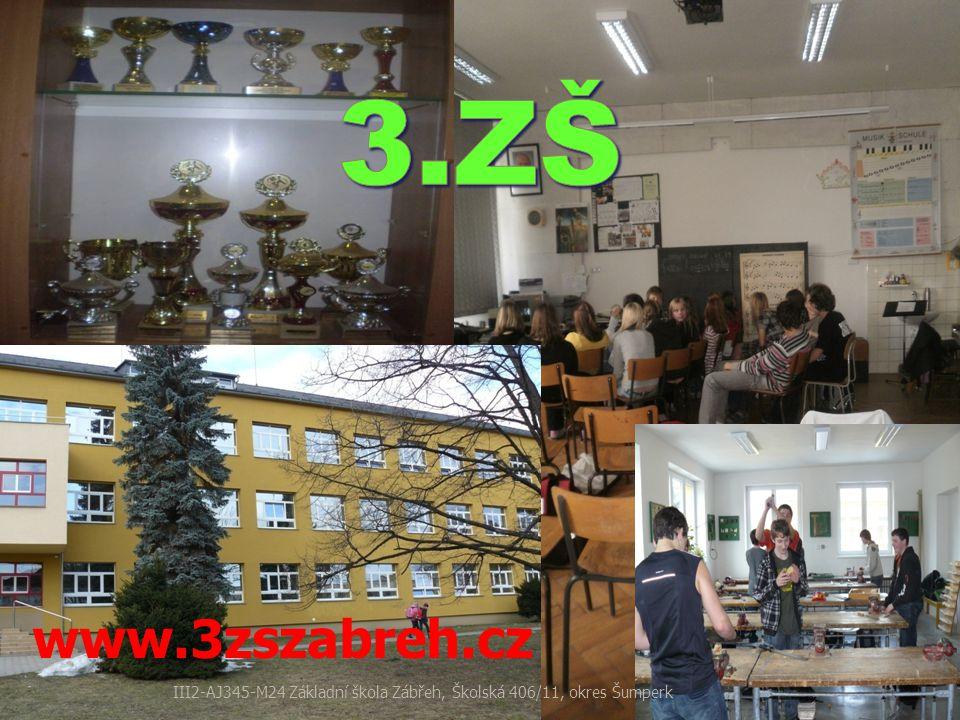 www.3zszabreh.cz III2-AJ345-M24 Základní škola Zábřeh, Školská 406/11, okres Šumperk
