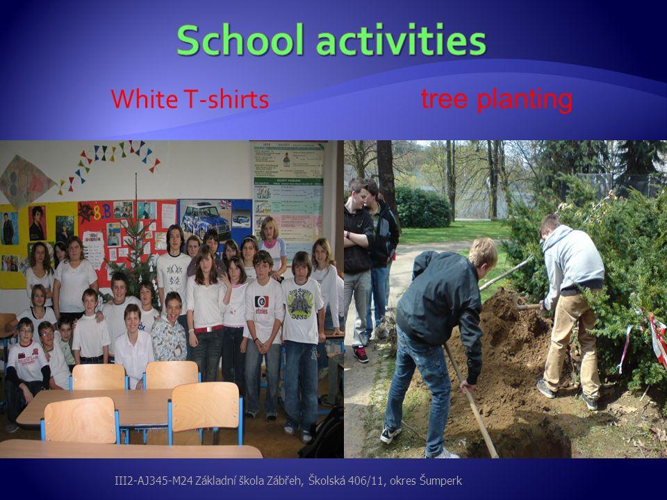 White T-shirts tree planting III2-AJ345-M24 Základní škola Zábřeh, Školská 406/11, okres Šumperk