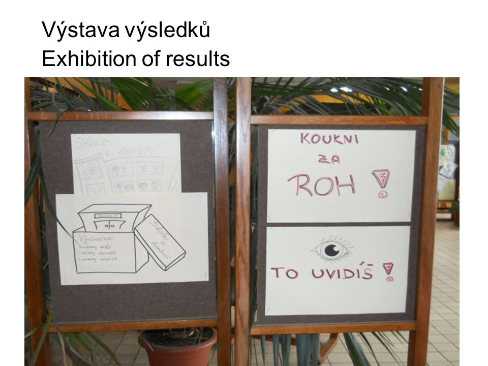 Výstava výsledků Exhibition of results