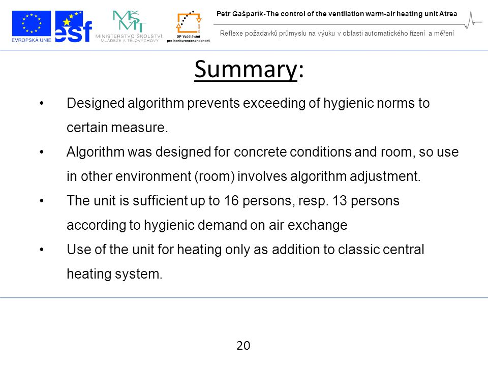 Summary: Designed algorithm prevents exceeding of hygienic norms to certain measure.