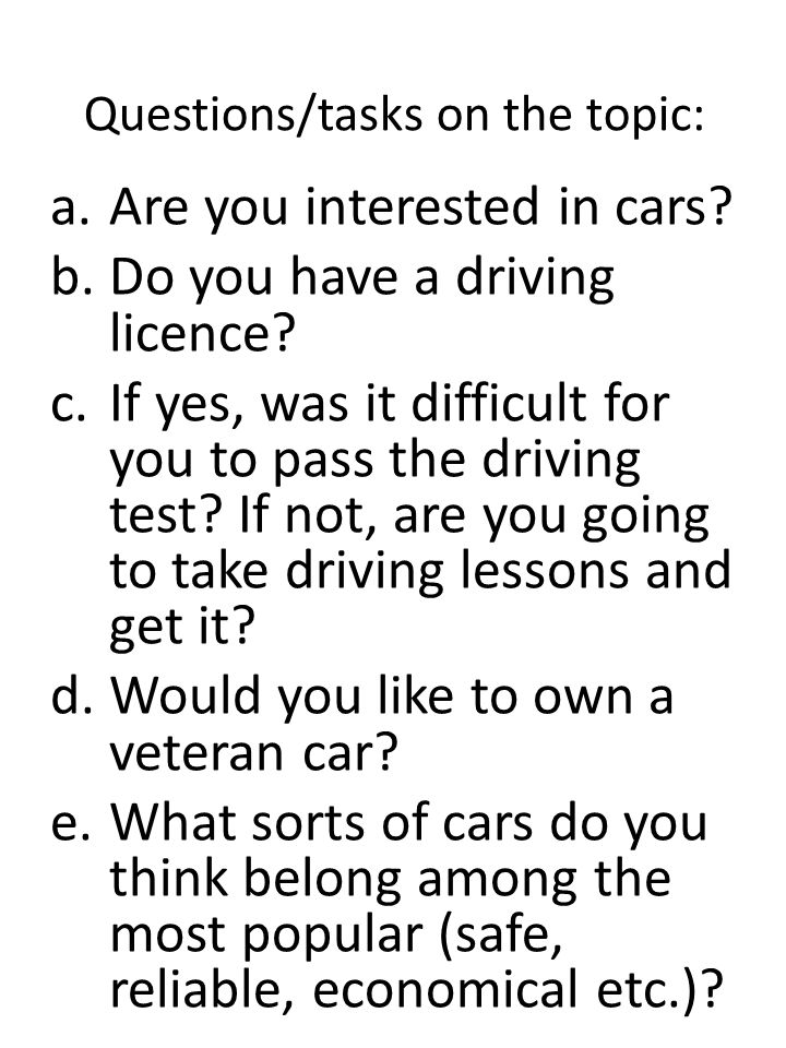 Questions/tasks on the topic: a.Are you interested in cars.