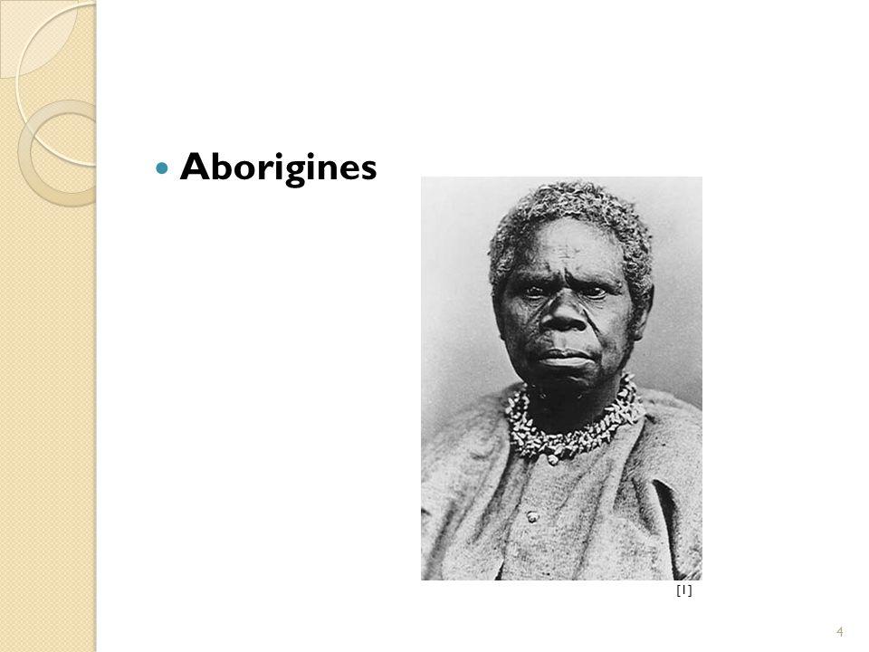 Aborigines [1] 4