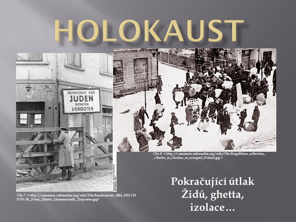 Terezín (ghetto; koncentrační tábor u nás) - nacistické represivní zařízení zřízené za 2.