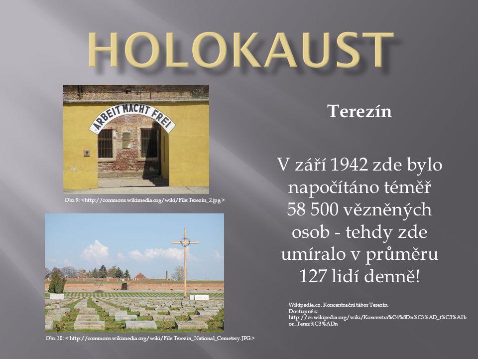 Terezín V září 1942 zde bylo napočítáno téměř 58 500 vězněných osob - tehdy zde umíralo v průměru 127 lidí denně! Wikipedie.cz. Koncentrační tábor Ter