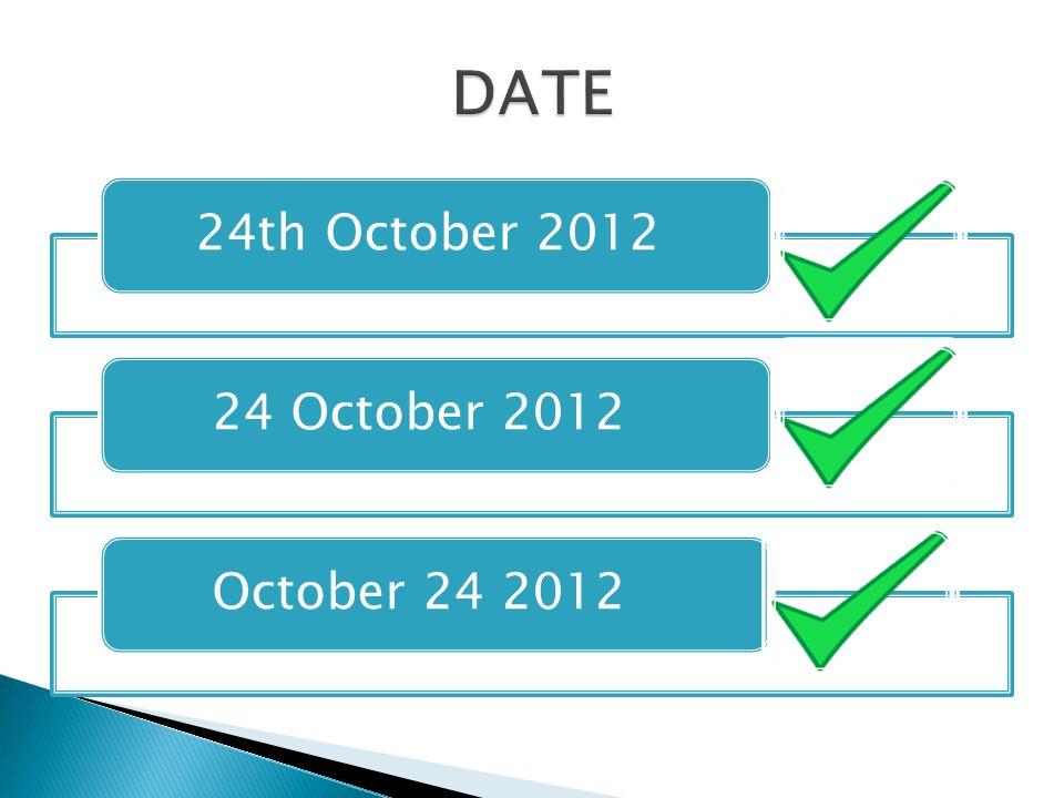 24th October 2012 24 October 2012 October 24 2012