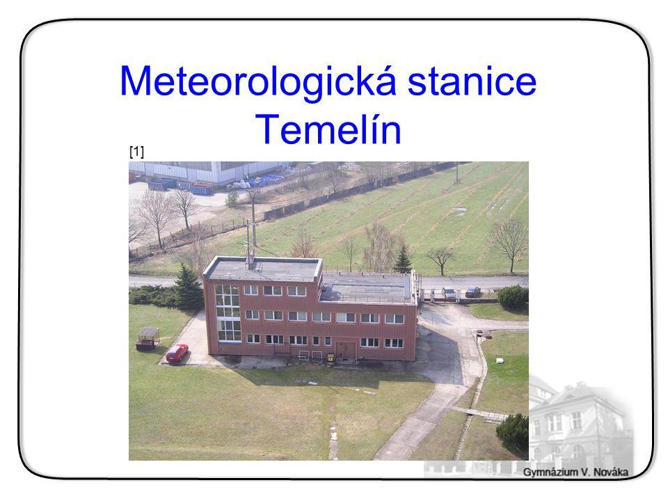 Základní informace  Spadá pod ČHMÚ  Jedno z bezpečnostních opatření  Meření: Teplota Tlak Radioaktivita Srážky Rychlost větru …