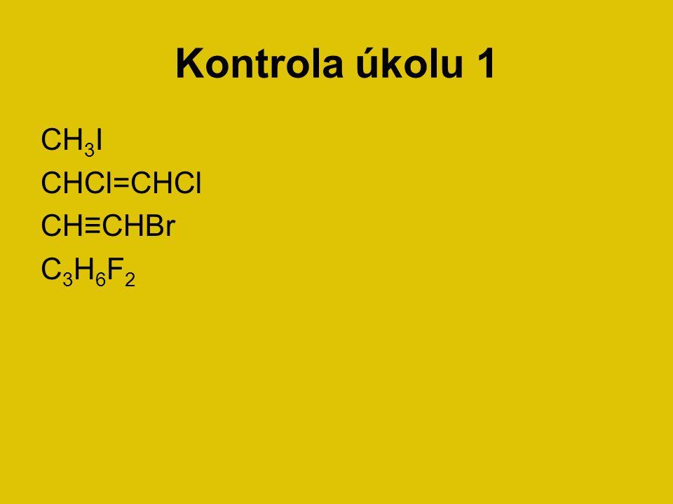 Názvosloví halových derivátů Název halových derivátu tvoří číslovková předpona, název halového prvku a název uhlovodíku.