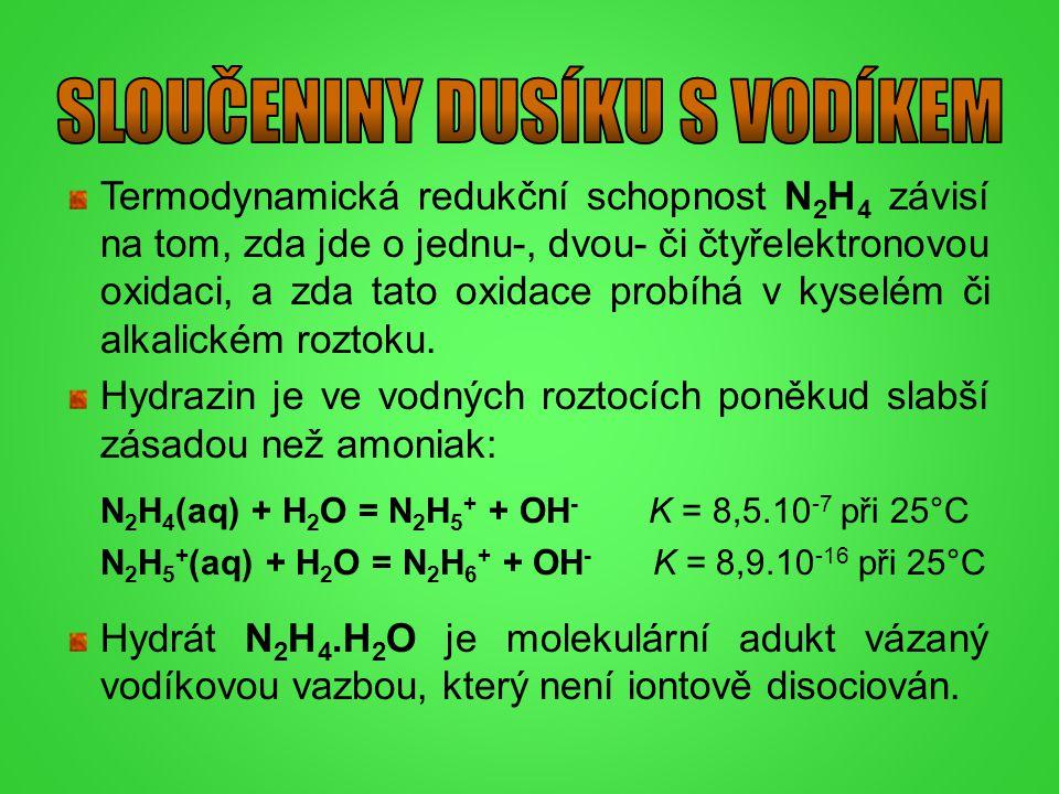 Termodynamická redukční schopnost N 2 H 4 závisí na tom, zda jde o jednu-, dvou- či čtyřelektronovou oxidaci, a zda tato oxidace probíhá v kyselém či