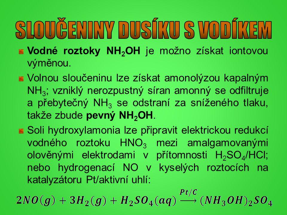 Vodné roztoky NH 2 OH je možno získat iontovou výměnou. Volnou sloučeninu lze získat amonolýzou kapalným NH 3 ; vzniklý nerozpustný síran amonný se od