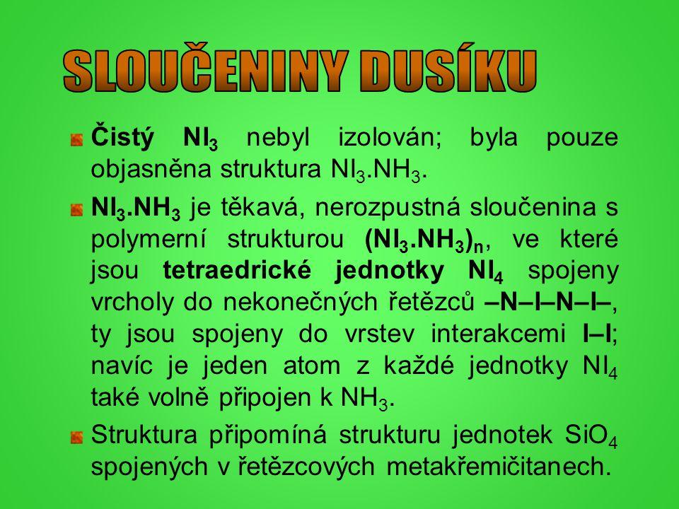 Čistý NI 3 nebyl izolován; byla pouze objasněna struktura NI 3.NH 3. NI 3.NH 3 je těkavá, nerozpustná sloučenina s polymerní strukturou (NI 3.NH 3 ) n