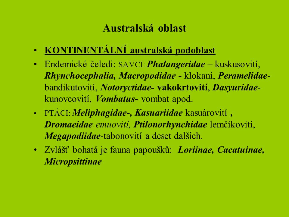 ETIOPSKÁ OBLAST S palearktickou oblastí jsou vztahy v menší míře.