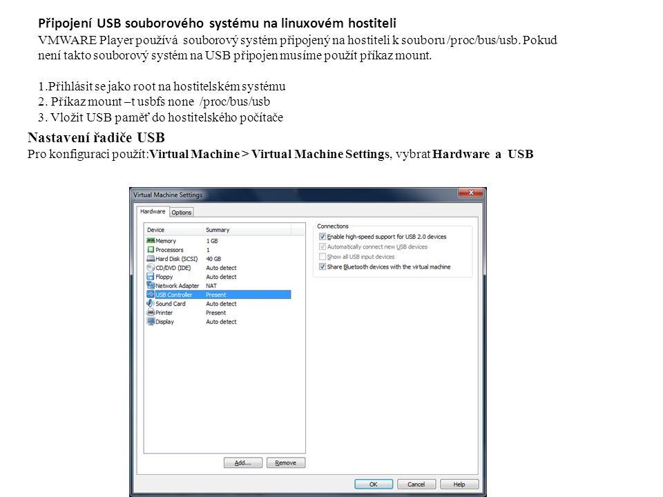 Připojení USB souborového systému na linuxovém hostiteli VMWARE Player používá souborový systém připojený na hostiteli k souboru /proc/bus/usb.