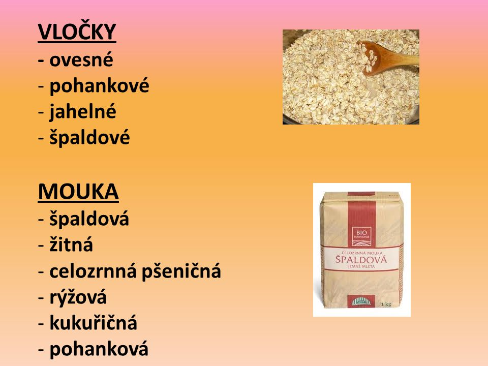 CUKRY A SLADIDLA - třtinový cukr - fruktóza - dextróza - med - obilné slady - obilné sirupy - javorový sirup - stévie