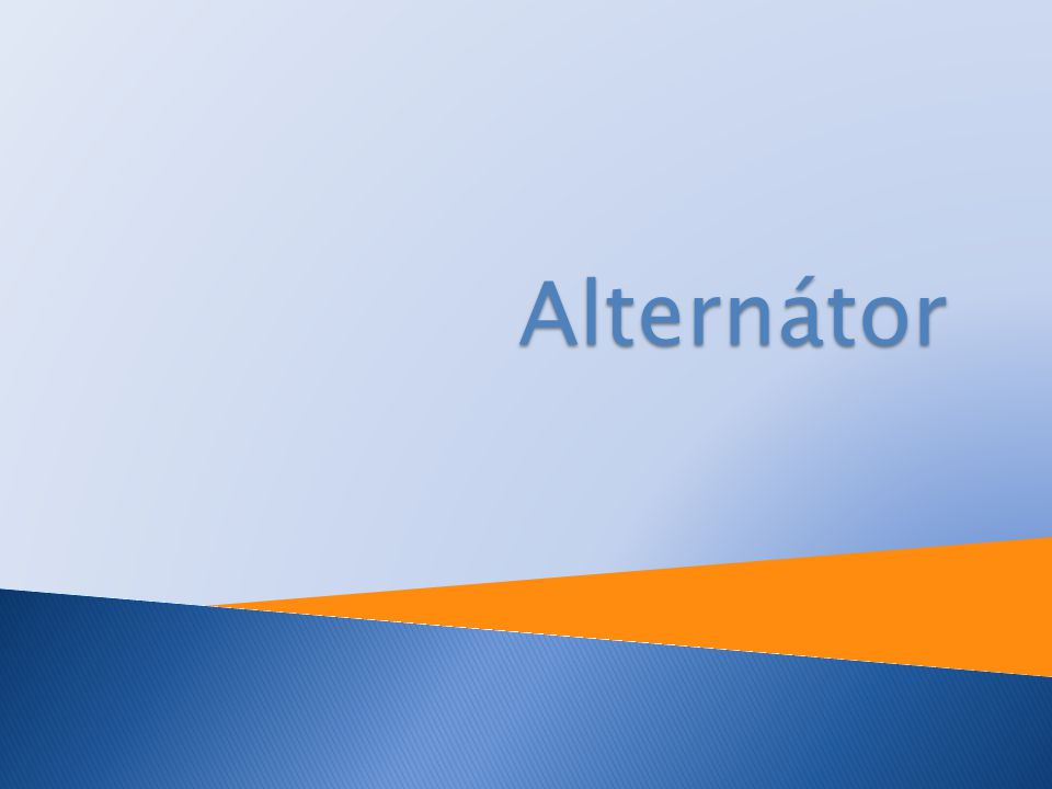 Obecné informace:  Alternátor je točivý elektrický stroj  Přeměňuje rotační energii tj.