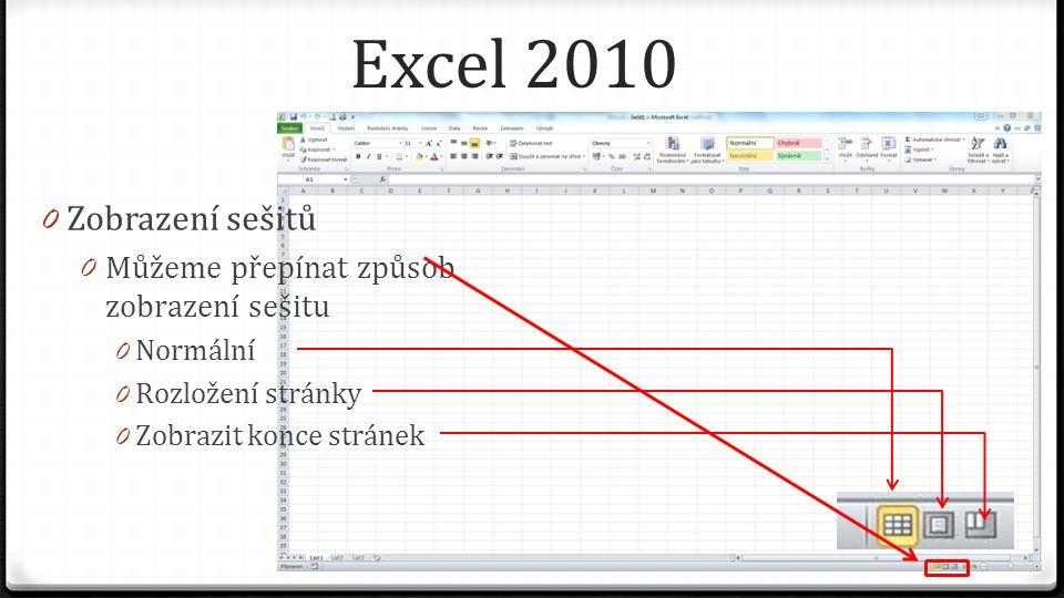 Excel 2010 0 Lupa 0 Umožňuje zvětšovat nebo zmenšovat zobrazení sešitu a tím ovlivňovat, jaká část sešitu bude zobrazena na obrazovce