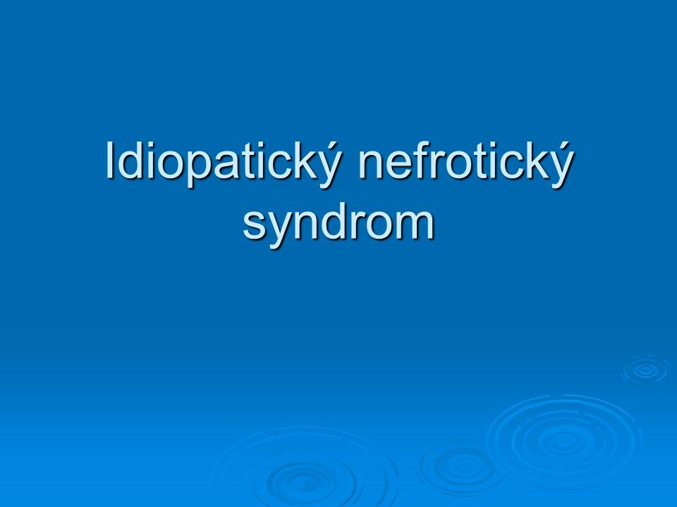 Idiopatický nefrotický syndrom