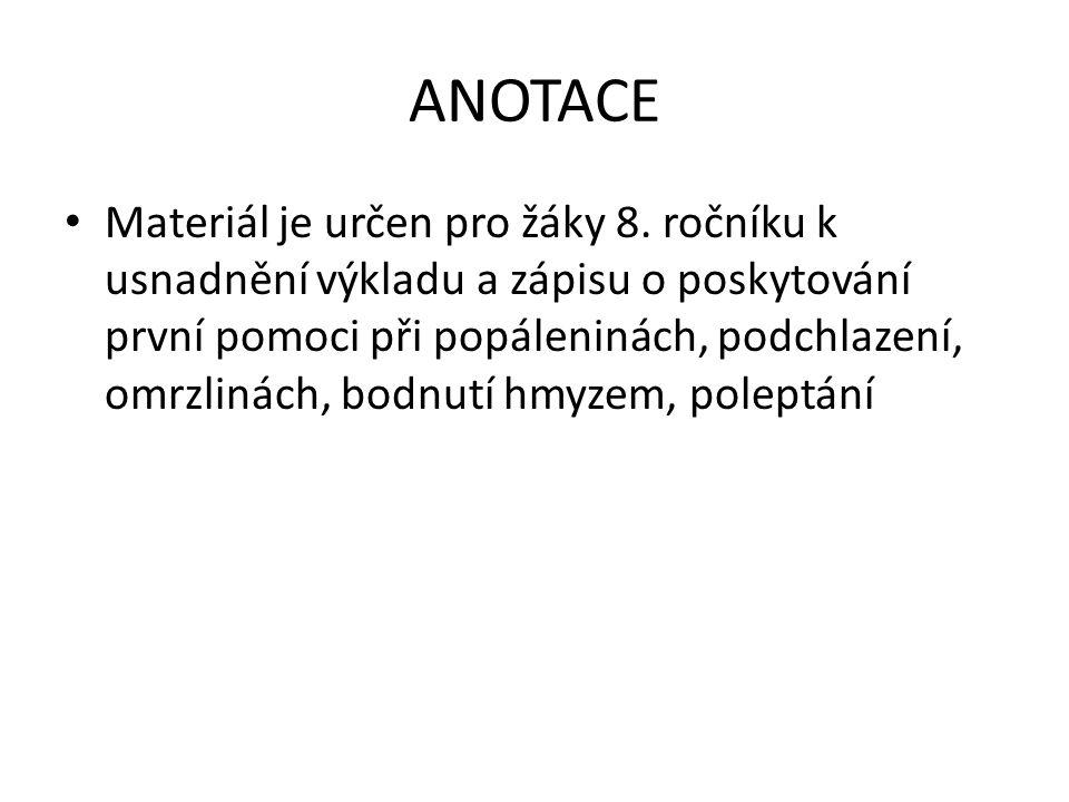 ANOTACE Materiál je určen pro žáky 8.