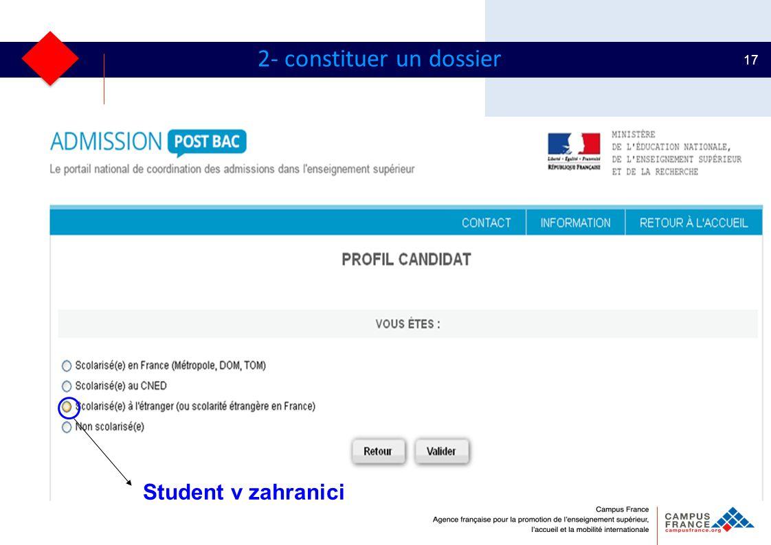 17 2- constituer un dossier Student v zahranici