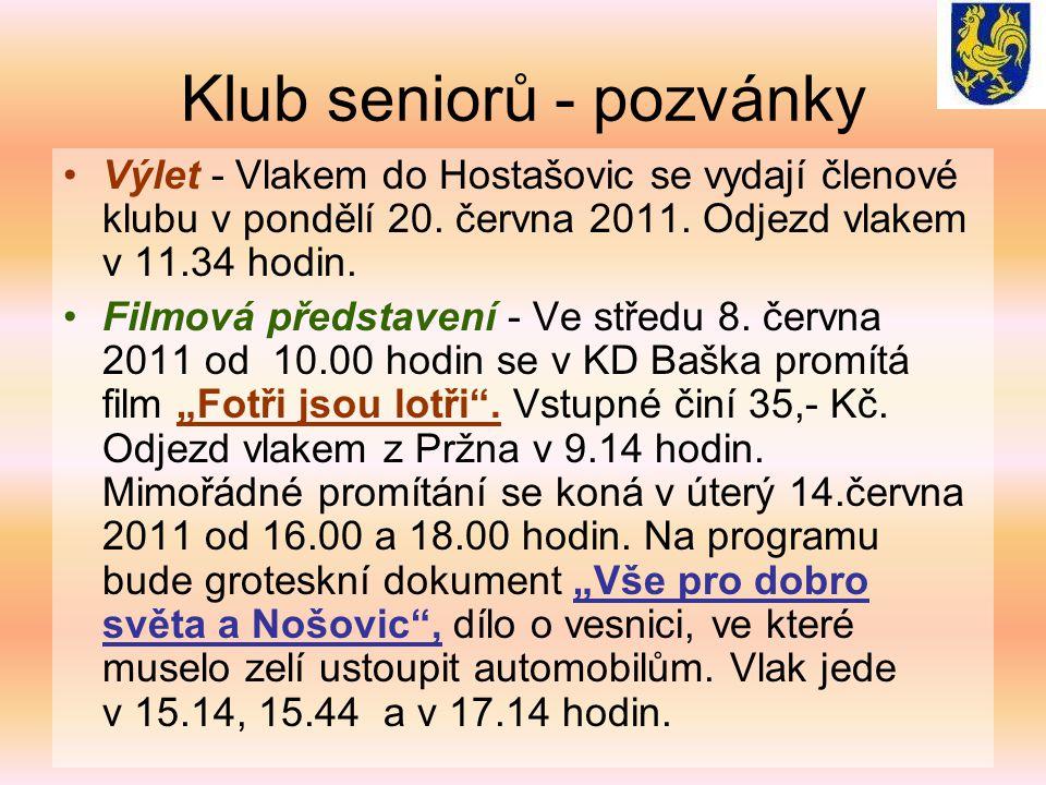 Klub seniorů - pozvánky Výlet - Vlakem do Hostašovic se vydají členové klubu v pondělí 20.