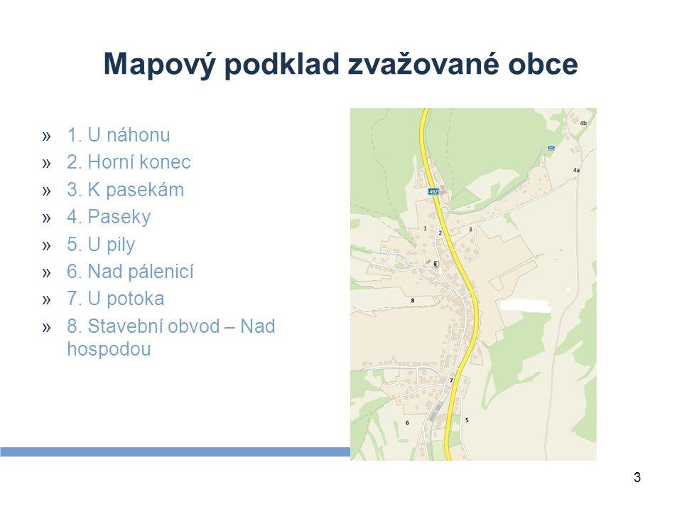 3 Mapový podklad zvažované obce »1. U náhonu »2. Horní konec »3.