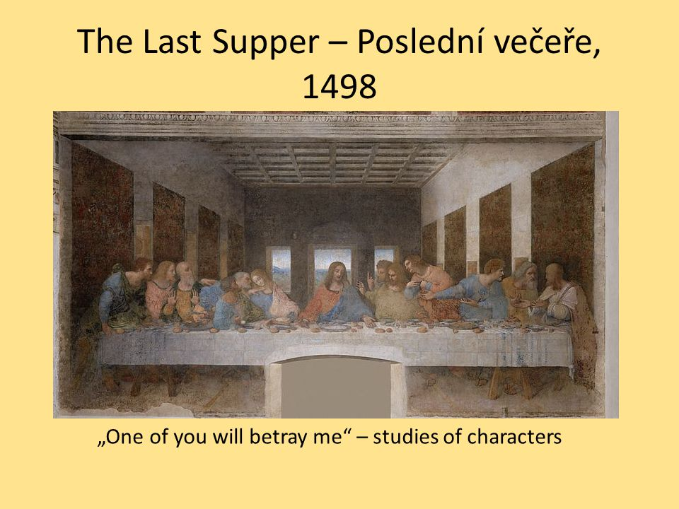 "The Last Supper – Poslední večeře, 1498 ""One of you will betray me – studies of characters"