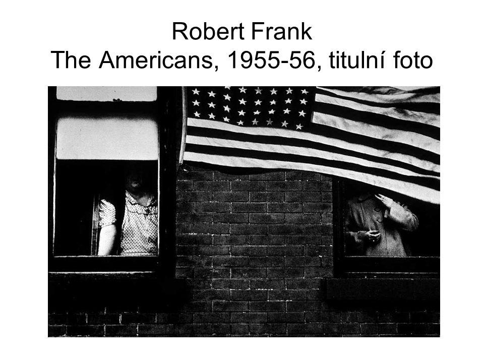 Robert Frank The Americans, 1955-56, titulní foto