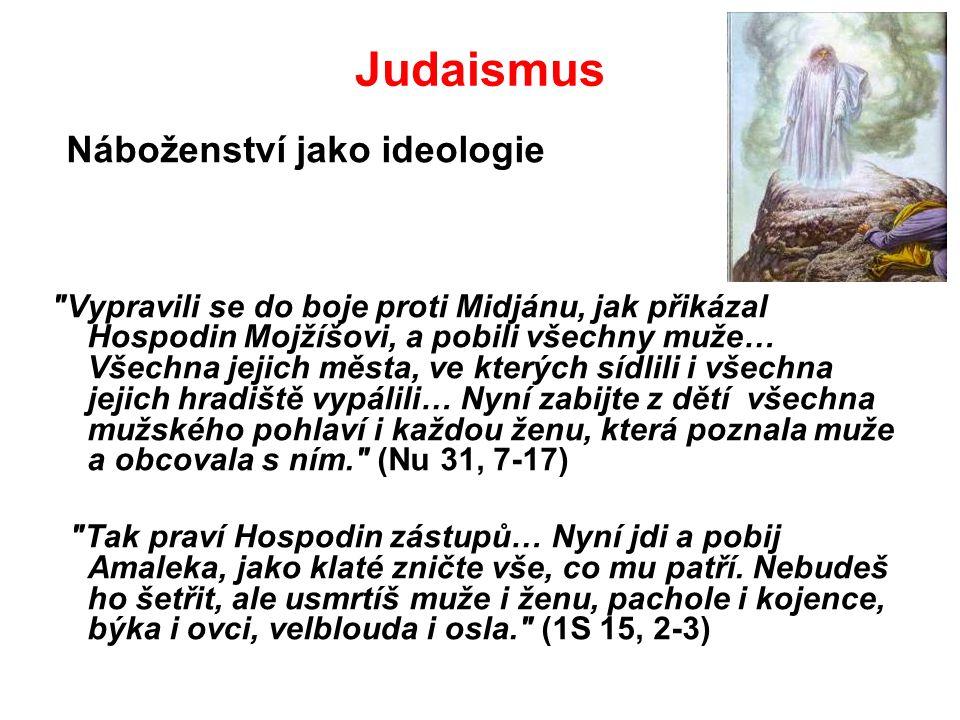 Judaismus Náboženství jako ideologie