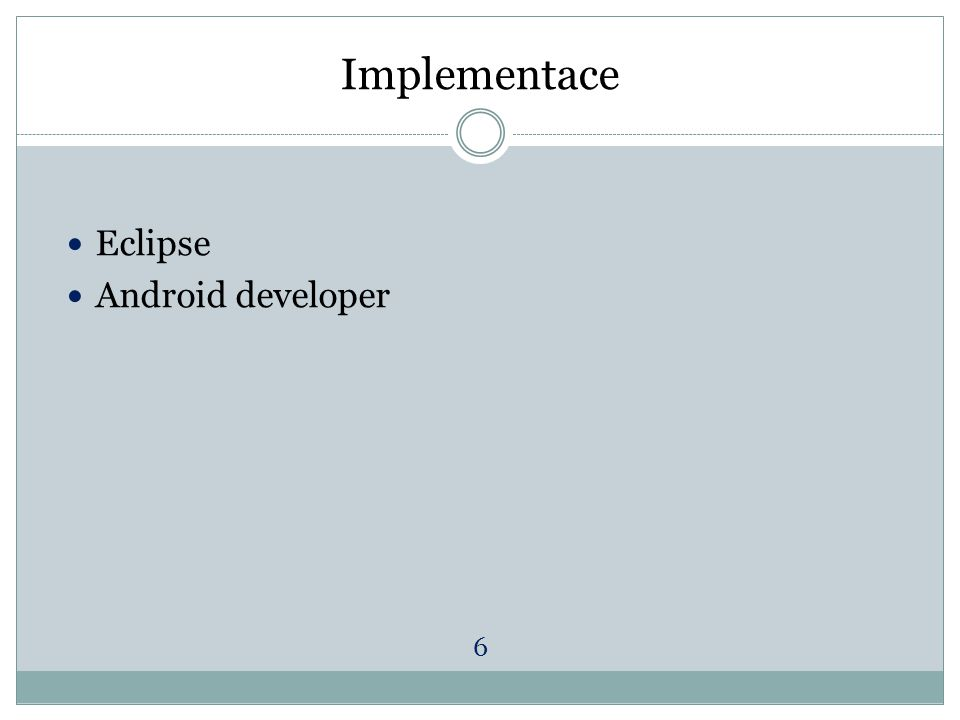 Implementace Eclipse Android developer 6