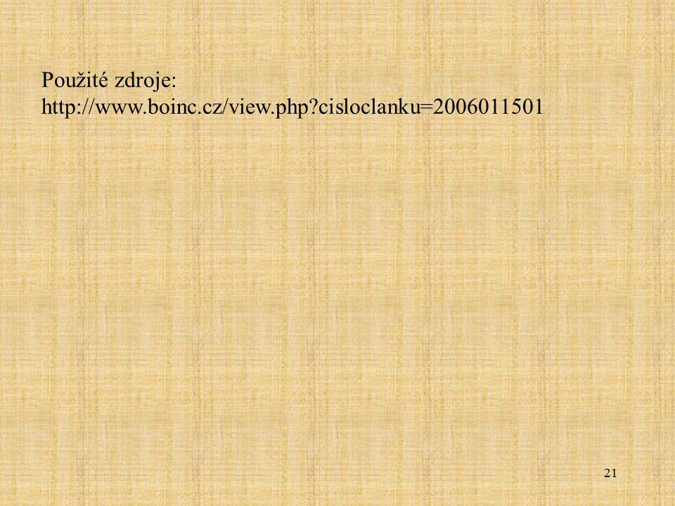 21 Použité zdroje: http://www.boinc.cz/view.php?cisloclanku=2006011501