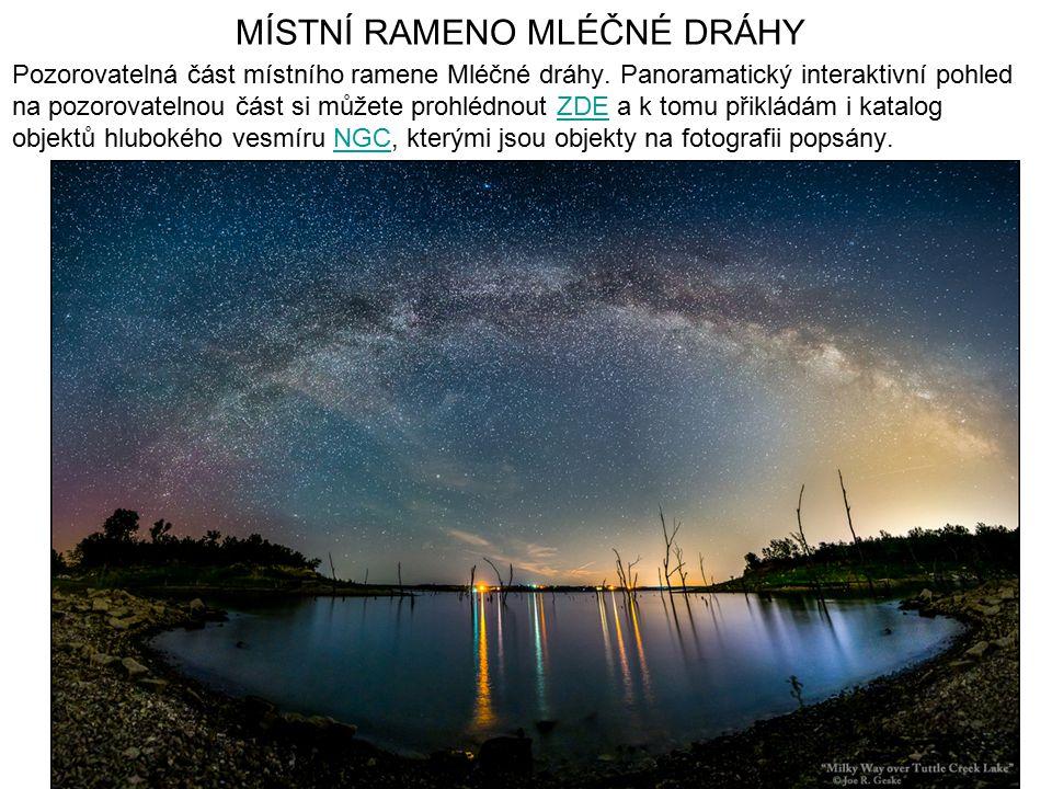 MÍSTNÍ RAMENO MLÉČNÉ DRÁHY Pozorovatelná část místního ramene Mléčné dráhy. Panoramatický interaktivní pohled na pozorovatelnou část si můžete prohléd