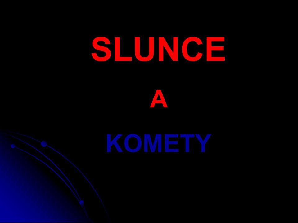 SLUNCE A KOMETY