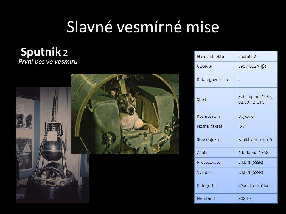 Slavné vesmírné mise Sputnik 2 První pes ve vesmíru