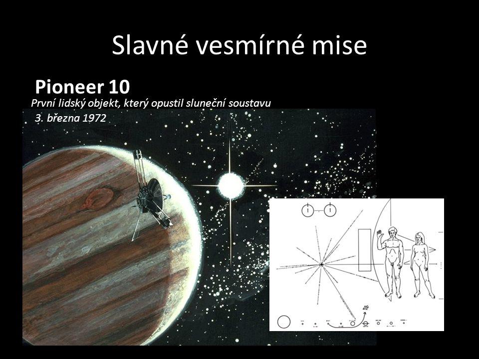 Slavné vesmírné mise Pioneer 10 První lidský objekt, který opustil sluneční soustavu 3. března 1972