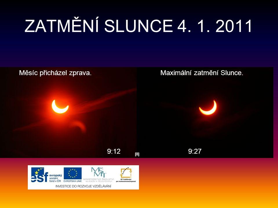 ZATMĚNÍ SLUNCE 4. 1. 2011 [8][8] 9:129:27 Maximální zatmění Slunce.Měsíc přicházel zprava.