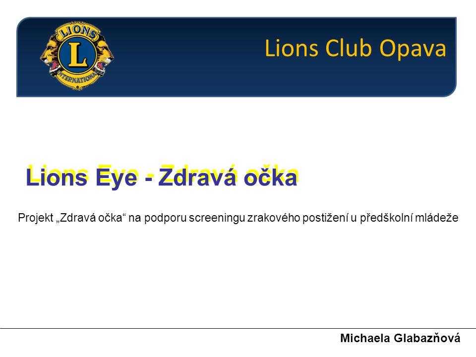Michaela Glabazňová Lions Club Opava