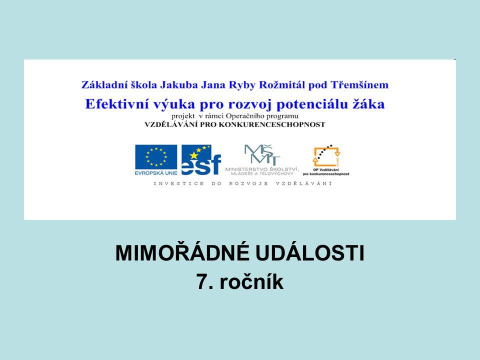 MIMOŘÁDNÉ UDÁLOSTI 7. ročník