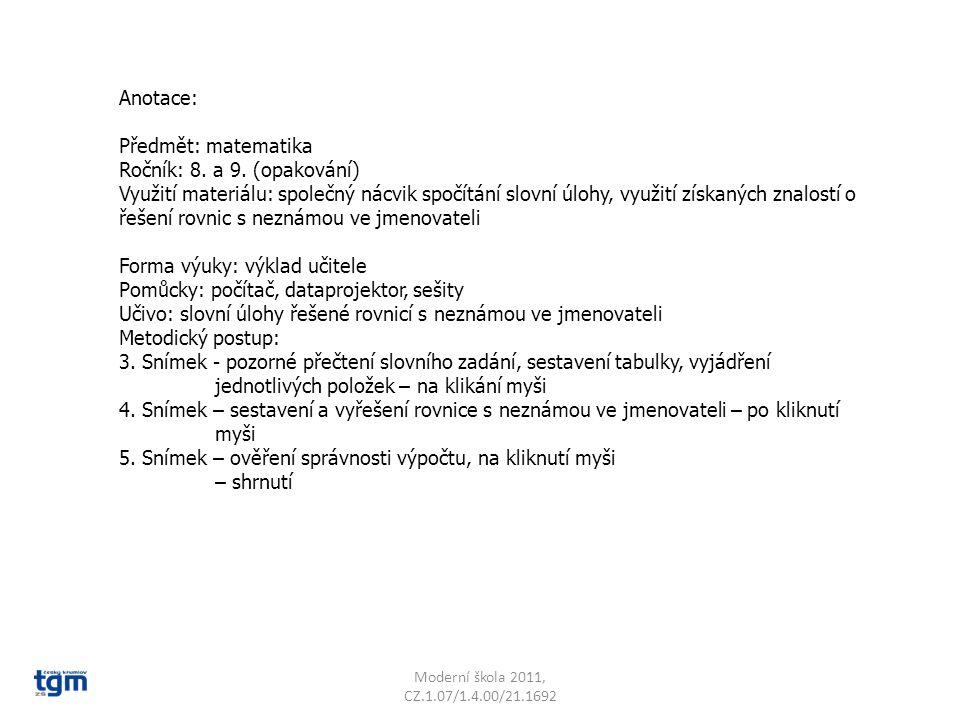Anotace: Předmět: matematika Ročník: 8. a 9. (opakování) Využití materiálu: společný nácvik spočítání slovní úlohy, využití získaných znalostí o řešen