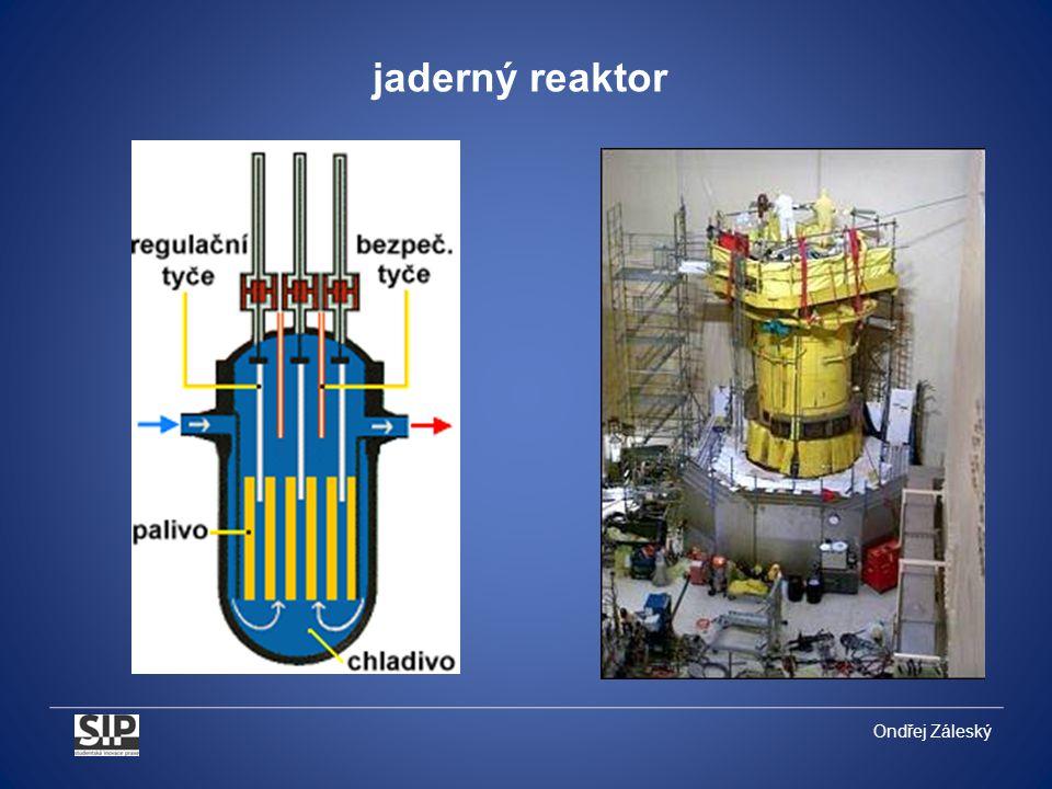 Ondřej Záleský jaderný reaktor