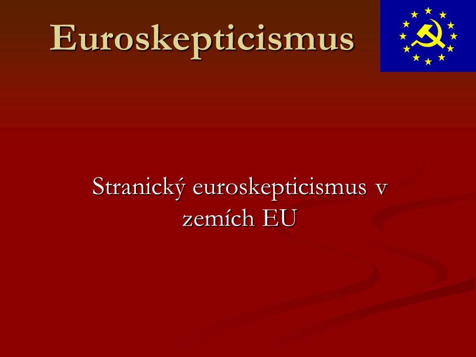 Euroskepticismus Stranický euroskepticismus v zemích EU