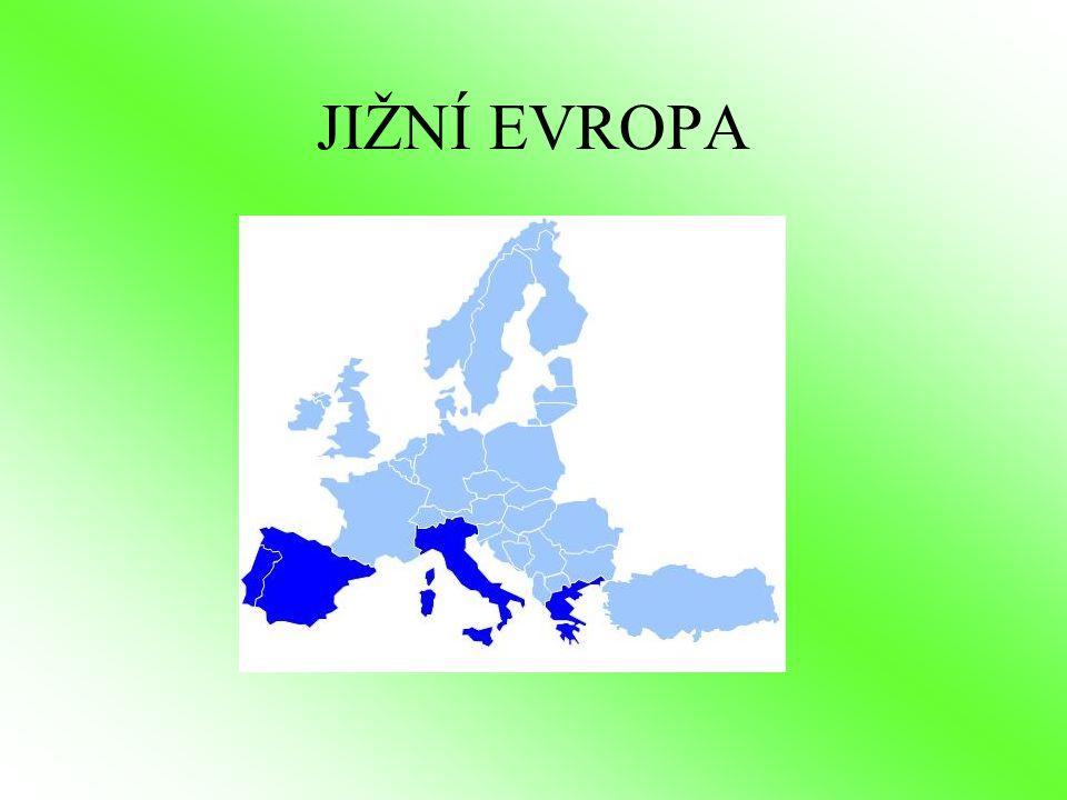 Jižní Evropa Státy Pyrenejského, Apeninského a Balkánského poloostrova Španělsko, Portugalsko, Řecko, Itálie, San Marino, Vatikán, Malta, Andorra, Monako