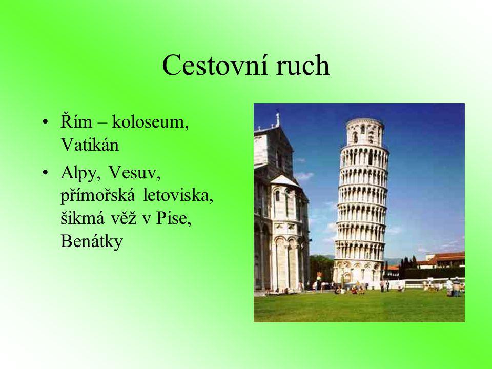Cestovní ruch Řím – koloseum, Vatikán Alpy, Vesuv, přímořská letoviska, šikmá věž v Pise, Benátky
