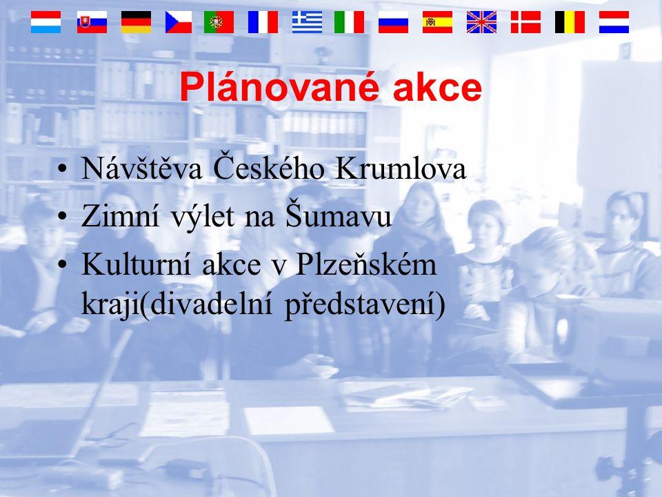 Plánované akce Návštěva Českého Krumlova Zimní výlet na Šumavu Kulturní akce v Plzeňském kraji(divadelní představení)