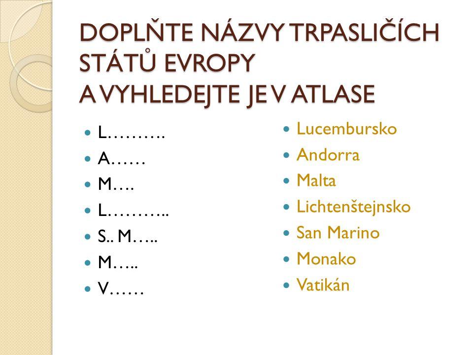 Použité zdroje: Vypracovala, pokud není uvedeno jinak, Bc. Jana Kloučková V Obříství, září 2012
