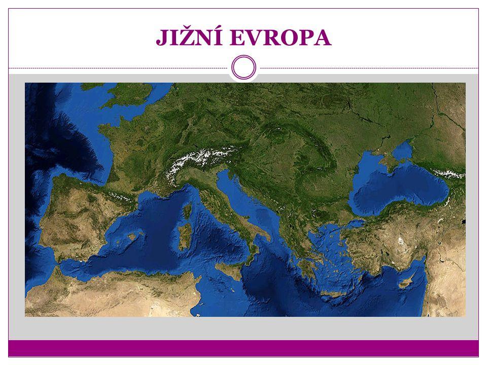 JIŽNÍ EVROPA státy a hlavní města Itálie – Řím Portugalsko – Lisabon Řecko – Atény Španělsko – Madrid Vatikán – Vatikán Monako – Monaco Andorra – Andorra la Vella Malta – Valletta San Marino – San Marino Gibraltar – zámořské území VB