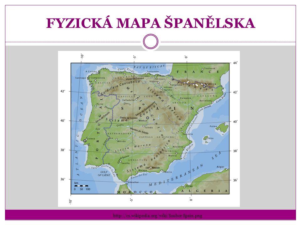 FYZICKÁ MAPA ŠPANĚLSKA http://cs.wikipedia.org/wiki/Soubor:Spain.png