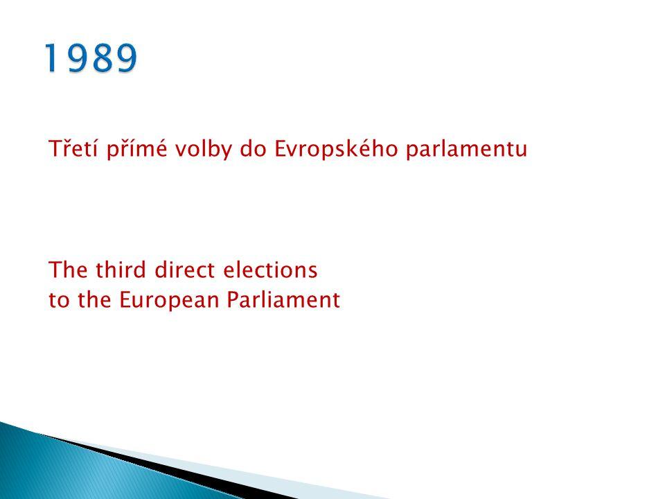 Třetí přímé volby do Evropského parlamentu The third direct elections to the European Parliament