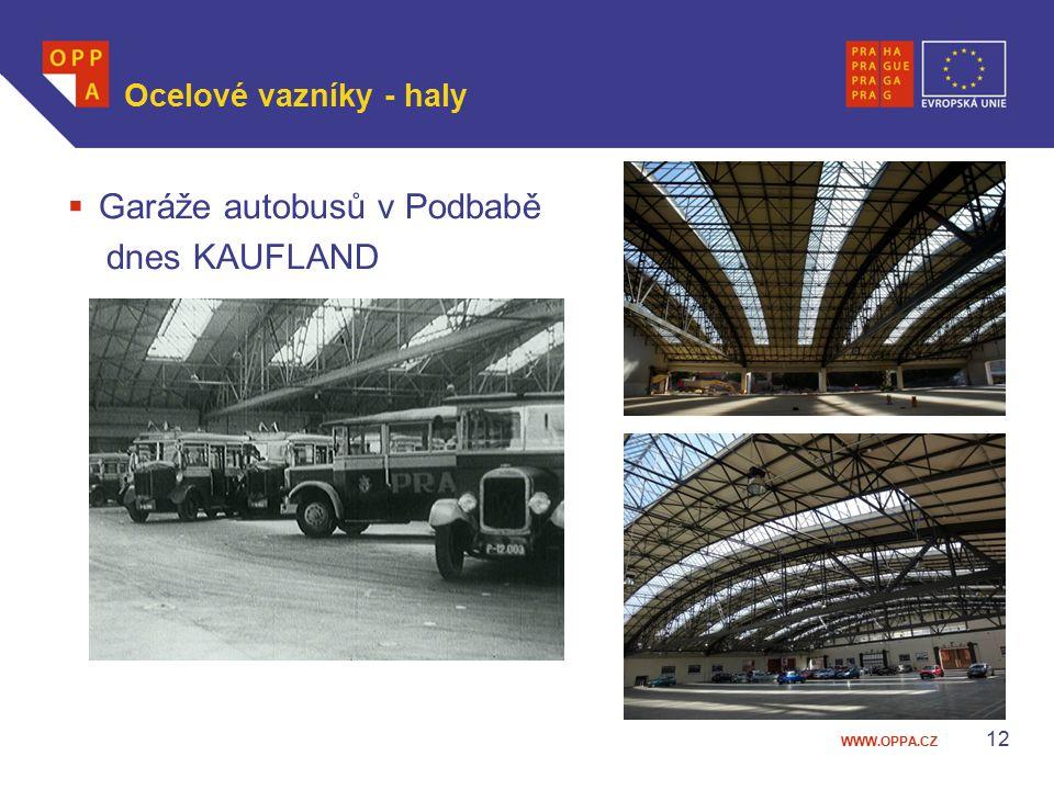 WWW.OPPA.CZ  Garáže autobusů v Podbabě dnes KAUFLAND Ocelové vazníky - haly 12
