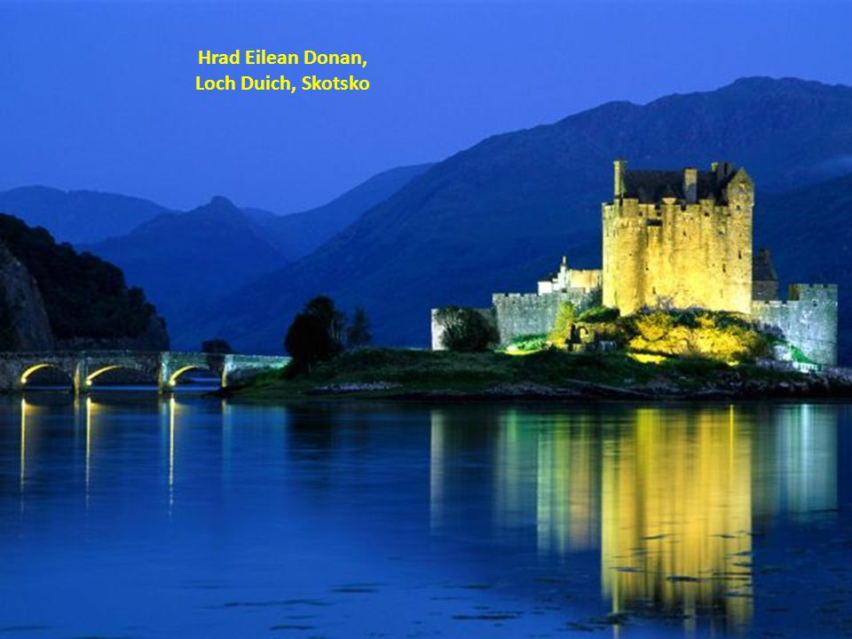 Hrad Eilean Donan, Loch Duich, Skotsko