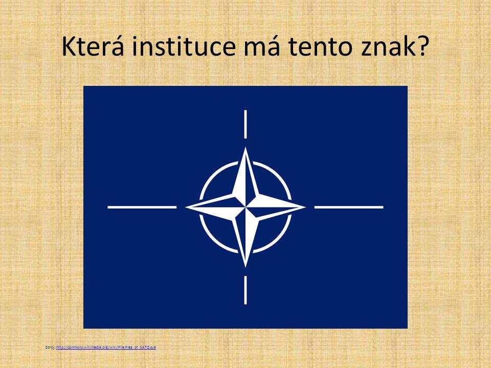 NATO North Atlantic Treaty Organization Zdroj: http://commons.wikimedia.org/wiki/File:Flag_of_NATO.svghttp://commons.wikimedia.org/wiki/File:Flag_of_NATO.svg